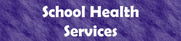 School Health Services button